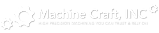 Machine Shop Rochester, NY │ Precision Machining │ MachineCraft, Inc.
